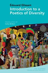 Introduction to a Poetics of Diversity: by Édouard Glissant